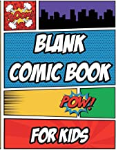 Blank Comic Book for Kids: 200 pages 8.5x11, How to Draw Cartoons Notebook