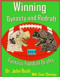 Winning Your Fantasy Football Drafts: A Comprehensive Textbook: June 2019 Edition