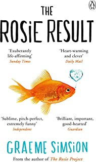 The Rosie Result (The Rosie Project Series)