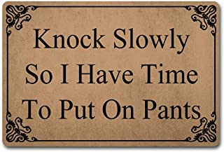 Welcome Funny Door Mat Knock Slowly So I Have Time To Put On Pants Personalized Doormat With Anti-Slip Rubber Back (23.6 X...