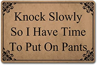 Welcome Funny Door Mat Knock Slowly So I Have Time To Put On Pants Personalized Doormat With Anti-Slip Rubber Back (23.6 X 15.7 inch) Prank Gift Area Rugs For The Entrance Way Indoor Novelty Mats