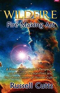 WildFire-Fire Making Art