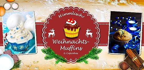 『Winter-Muffins, Weihnachts-Cupcakes & Mini-Kuchen: Himmlische Rezepte』のトップ画像