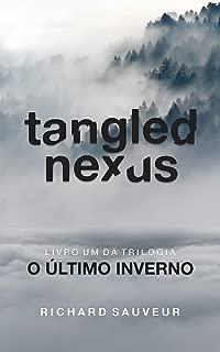 Tangled Nexus: O Último Inverno - Livro Um (Portuguese Edition)
