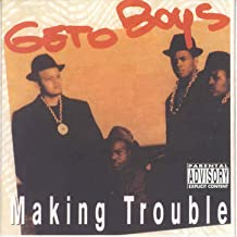 Making Trouble [Explicit]
