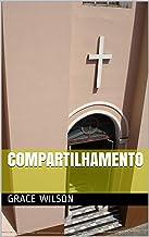 Compartilhamento (Portuguese Edition)