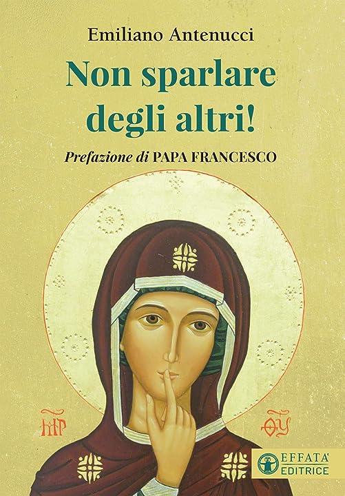 Non sparlare degli altri! (italiano) copertina flessibile - fra emiliano - frate cappuccino 978-8869296864