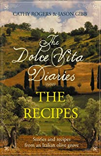 Dolce Vita Diaries: The Recipes