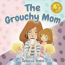 The Grouchy Mom