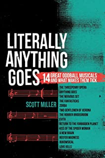 Literally Anything Goes: 14 Great Oddball Musicals And What Makes Them Tick