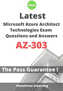 Latest Microsoft Azure Architect Technologies AZ-303 Exam Questions and Answers: Valid Exam Preparation Guide