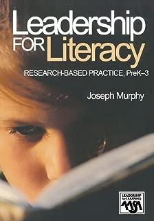 Leadership for Literacy: Research-Based Practice, PreK-3 (Leadership for Learning Series)