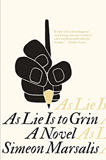 As Lie Is to Grin: A Novel