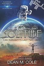 Solitude: Dimension Space Book One (Volume 1)