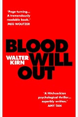 Blood Will Out Kindle Edition