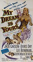 My Dream Is Yours Movie Poster (20 x 40 Inches - 51cm x 102cm) (1949) -(Jack Carson)(Doris Day)(Lee Bowman)(Adolphe Menjou)(Eve Arden)