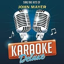 No Such Thing (Originally Performed By John Mayer) [Karaoke Version]