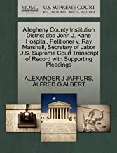 Allegheny County Institution District dba John J. Kane Hospital, Petitioner v. Ray Marshall, Secretary of Labor U.S. Supreme Court Transcript of Record with Supporting Pleadings
