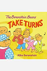 The Berenstain Bears Take Turns Kindle Edition