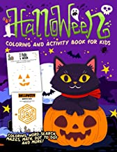 Halloween Coloring and Activity Book For Kids: A Halloween Workbook Gift With Fun and Easy Puzzles, Mazes, Math, Dot to Dot and More For Boys and Girls To Celebrate Their Favorite Spooky Holiday! PDF