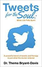 Tweets for the Soul: When Life Falls Apart