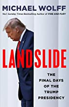 Landslide: The Final Days of the Trump Presidency (English Edition)