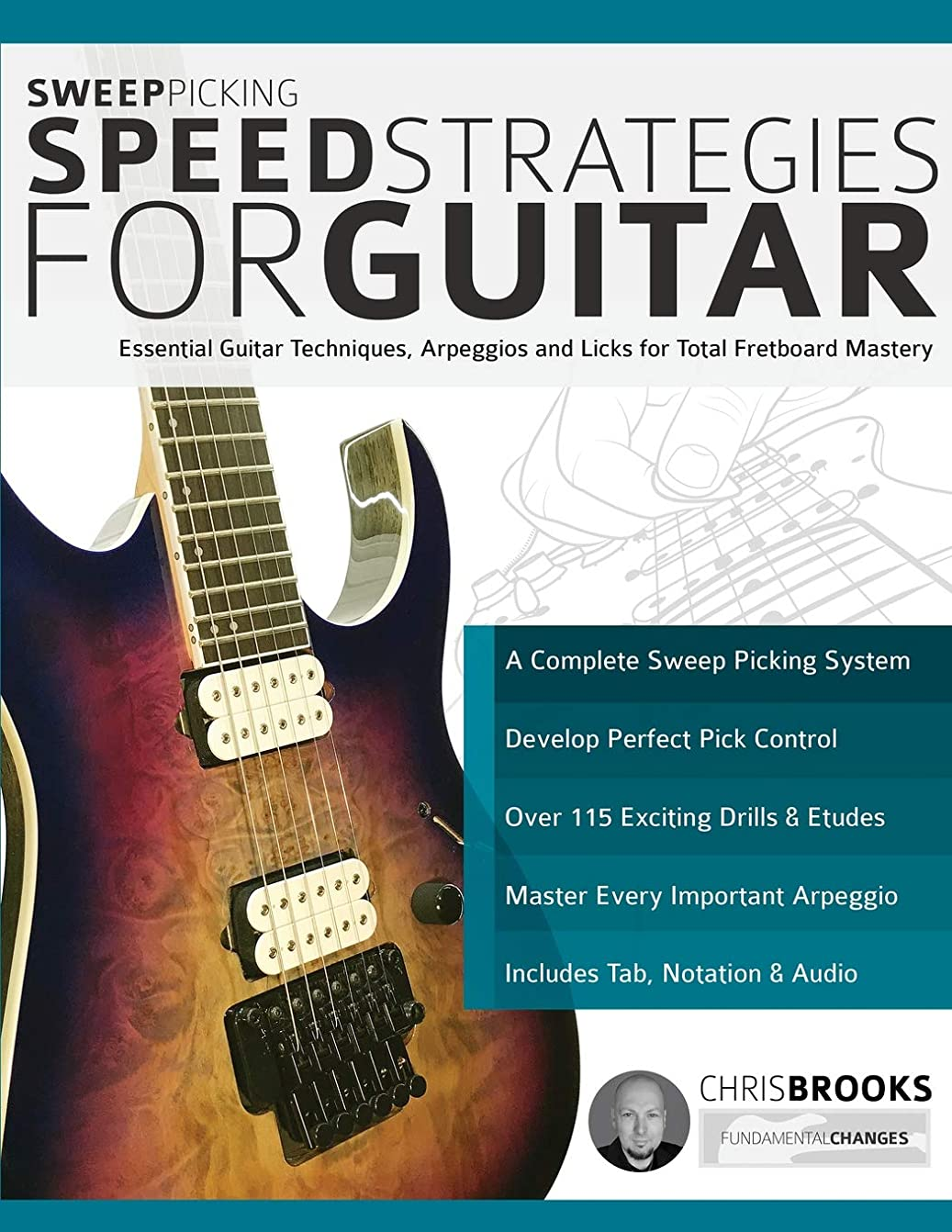 コインランドリーマイクロプロセッサ図書館Sweep Picking Speed Strategies for Guitar: Essential Guitar Techniques, Arpeggios and Licks for Total Fretboard Mastery