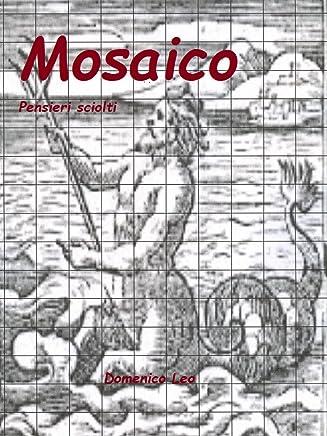 Mosaico: Pensieri sciolti