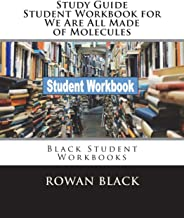 Study Guide Student Workbook for We Are All Made of Molecules: Black Student Workbooks