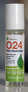 O24 Pain Neutralizer: Safe and Natural Topical Pain Relieving Roll On