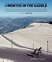 12 Months in the Saddle: The Story of How Two Cyclists Tackled a Dozen Epic Rides