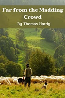 Far From the Madding Crowd (Annotated): with origins illustration