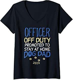 Womens Officer Off Duty Dog Dad 2020 Police Dad Cop Retirement Gift V-Neck T-Shirt