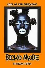 Sicko Mode (Gray & Cam Book 3)
