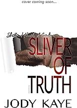 Sliver of Truth (Shattered Hearts of Carolina Book 3)