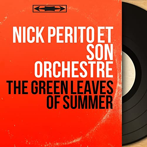 green leaves of summer nick perito