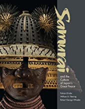 Samurai and the Culture of Japan`s Great Peace