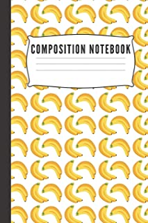 Composition Notebook: Blank Wide Ruled Banana Journal & Planner | Funny Humor banana lover Notebook cute Gift for Students and Teachers