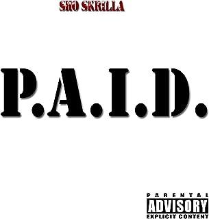 P.A.I.D. [Explicit]