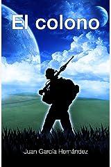 El colono (Spanish Edition) Kindle Edition