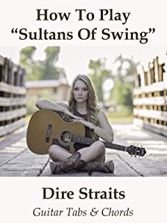 How To Play Sultans Of Swing By Dire Straits - Guitar Tabs & Chords