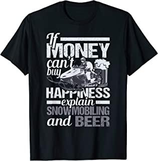 Explain Snowmobiling And Beer Funny Tee Shirt Snowmobile Fan