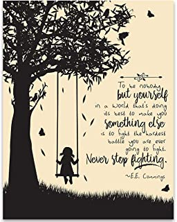 To Be Nobody But Yourself - E.E. Cummings - 11x14 Unframed Art Print - Great Gift for Book Lovers, Also Makes a Great Gift Under $15