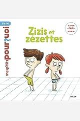 Zizis et Zézettes (Mes p'tits pourquoi) Format Kindle