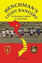 Henchman's  Light  Rangers: In War Zone C 1967-68, A Vietnam Diary