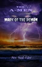 The A-MEN: Mark of the Demon