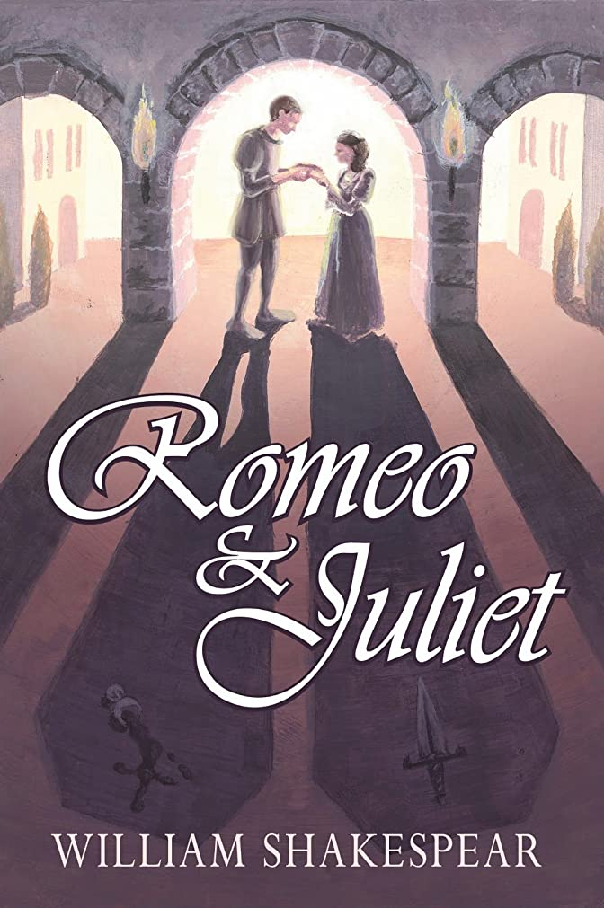 レンチが欲しいスムーズにRomeo and Juliet: (Annotated) (English Edition)