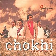 Chokhi - Rajasthani Fusion