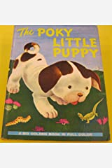 THE POKY LITTLE PUPPY ( a BIG Golden Book) Unknown Binding