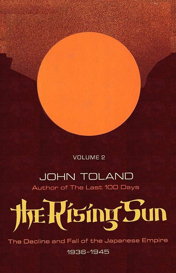ジェームズダイソン長方形アンプThe Rising Sun: The Decline and Fall of the Japanese Empire 1936-1945, Volume Two